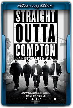 Straight Outta Compton - A História do N.W.A. Torrent Dublado