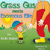 GROSS GUS Meets Enormous Ellie - Free Kindle Fiction