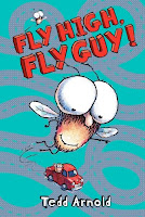 bookcover of Fly High, Fly Guy! by Tedd Arnold