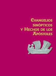 Evangelios Sinopticos y Hechos de Los Apóstoles