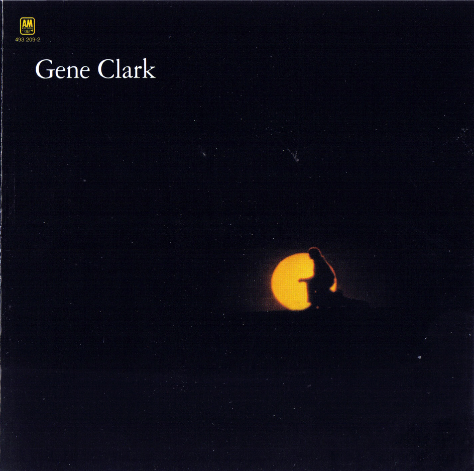 Rockasteria: Gene Clark - White Light (1971 us, brilliant ...