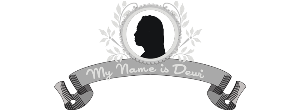 my name is dewi