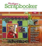 Enjoy my Articles at Michigan Scrapbooker Magazine