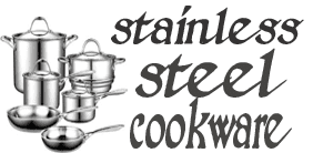 Stainless steel cookware:Info