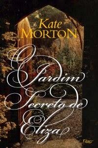 O Jardim Secreto de Eliza [Kate Morton]