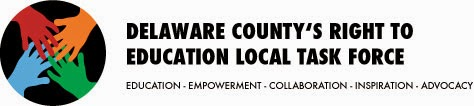 Delaware County's Right to Education Local Task Force