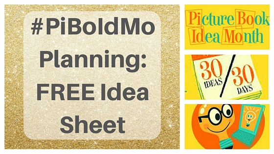#PiBoIdMo Planning: FREE Idea Sheet