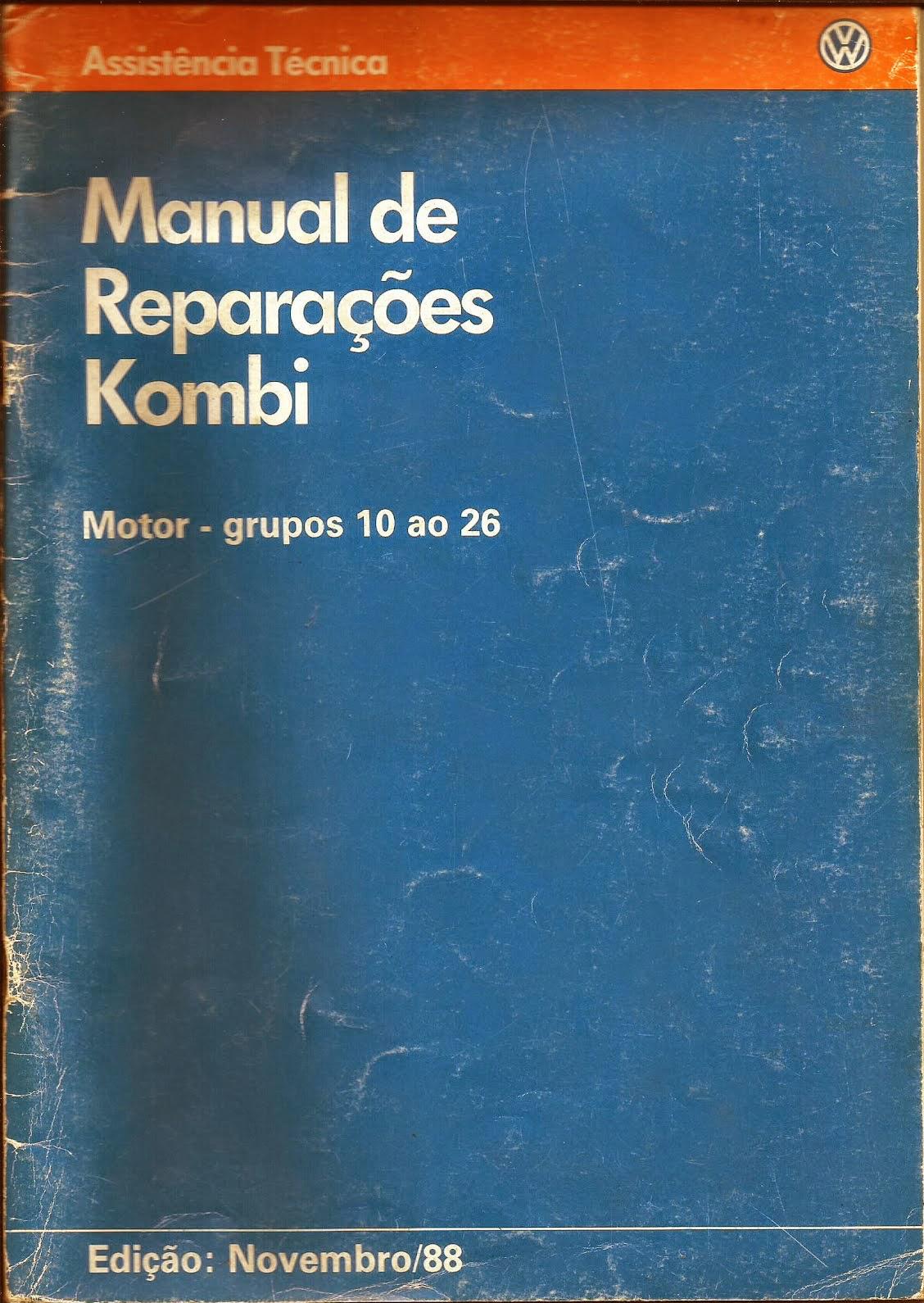 MANUAL DE REPARAÇÕES KOMBI 1988 GRUPOS 10 ao 16 (MOTOR)