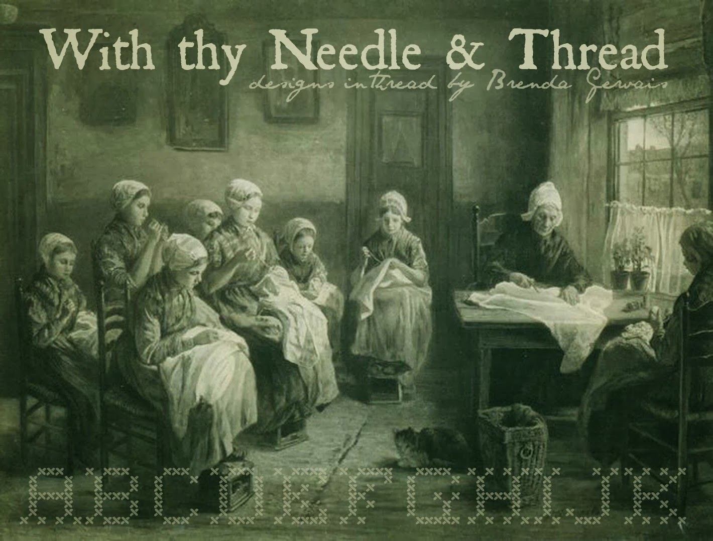 With thy Needle & Thread