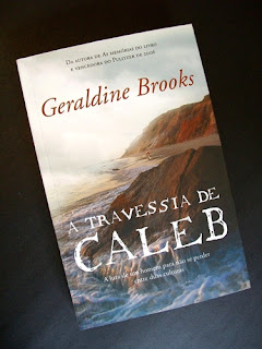 A travessia de Caleb - Geraldine Brooks
