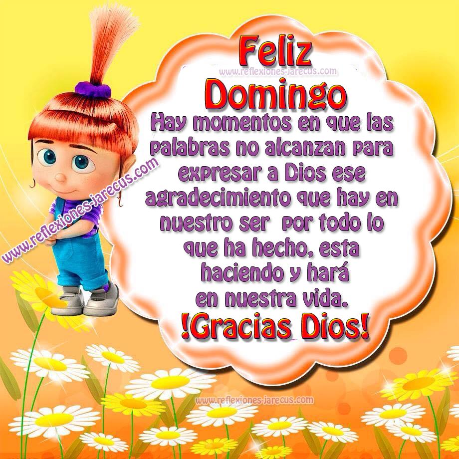 Feliz Domingo, gracias Dios