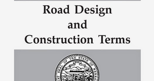 Dictionary of road design and construction terms civil for Construction dictionary