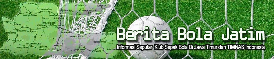 Berita Sepak Bola Jawa Timur