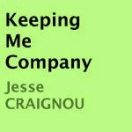 Narrator Reviews Keeping Me Company by Jesse Craignou