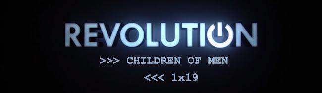 """Episode Review: 1x19 """"Children of Men"""""""