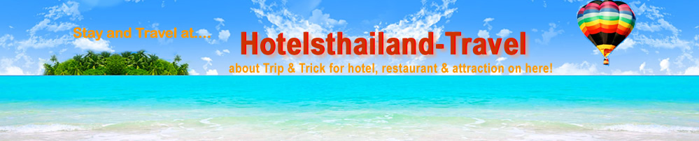 "Travel and stay at ""Hotels Thailand-Travel.com"""