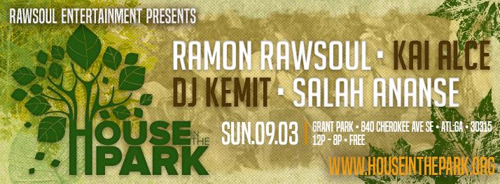 Sunday Sept 3rd: House In The Park Atlanta 2017