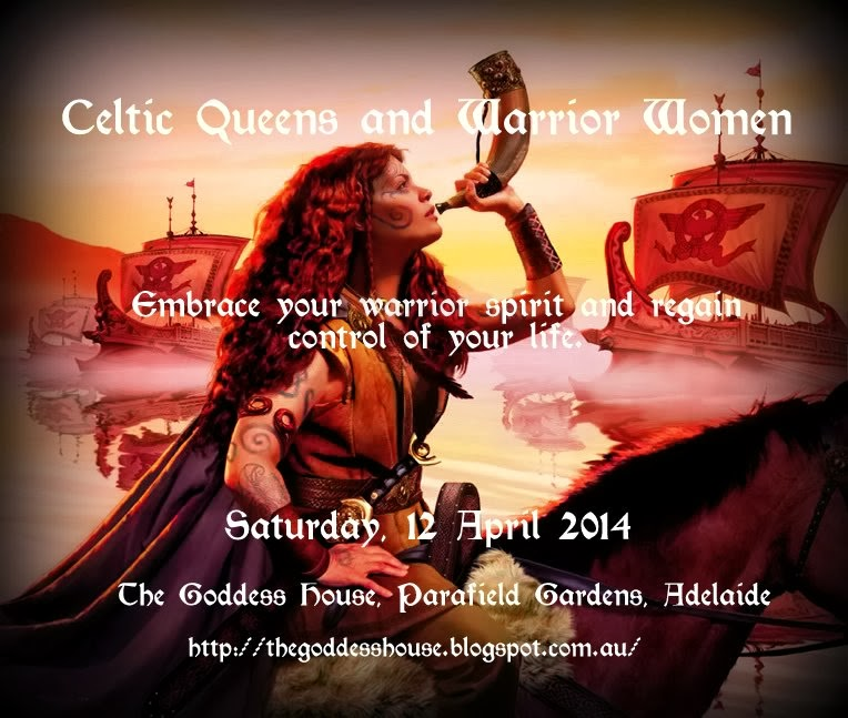 Celtic Queens and Warrior Women (April 2014)