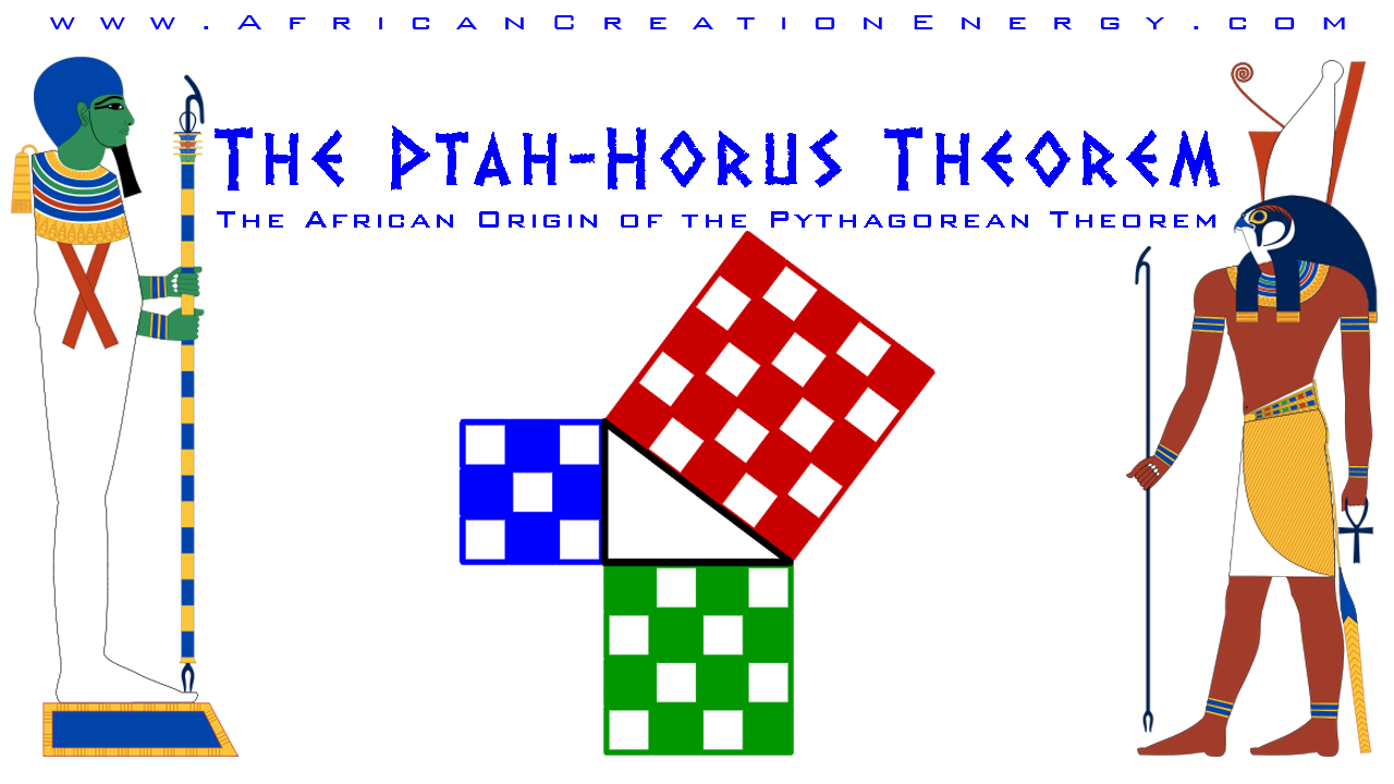 pythagoras profilee african creation energy the ptah horus  african creation energy the ptah horus pythagoras theorem the the ptah horus pythagoras theorem the african