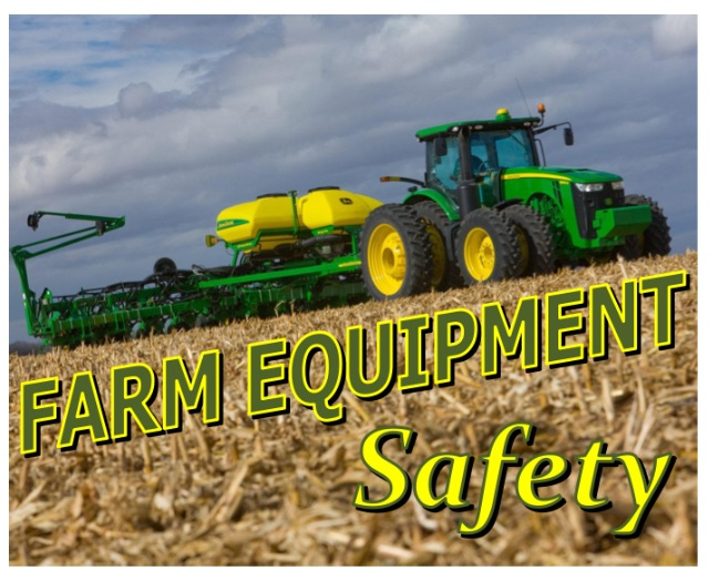 Farm equipment safety coufal prater equipment llc blogs farm equipment safety sciox Image collections
