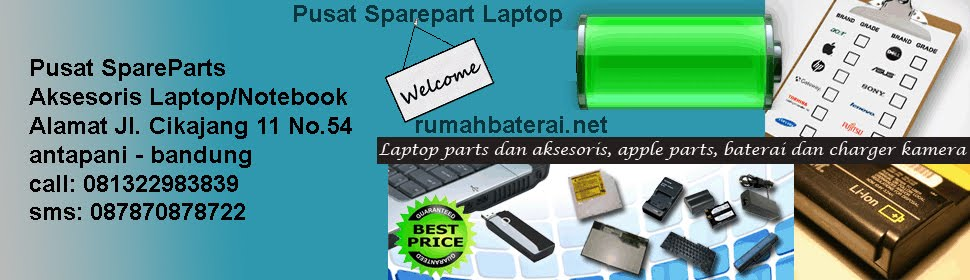 Jual Baterai, Adaptor Charger, Keyboard, LED/LCD, Laptop Notebook, Kamera, Apple Bandung