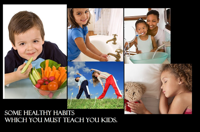 Keep your children healthy by teaching them healthy habit