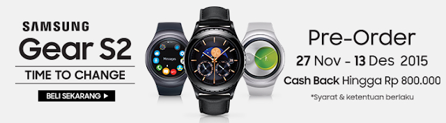 Preorder Samsung Gear 2 | 27 November - 13 Desember 2015