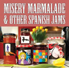 The Saturday Morning Canasta Club: Misery Marmalade and Other Spanish Jams