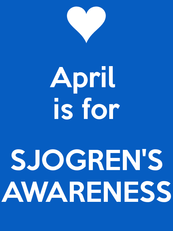 Sjogren's Awareness month is April