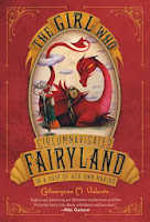 The Girl Who Circumnavigated Fairyland by Catherine M. Valente