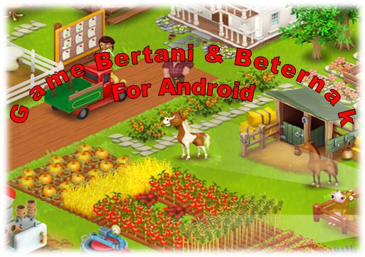Ada 7 Game Android Bertema Bertani Berkebun & Beternak Terpopuler