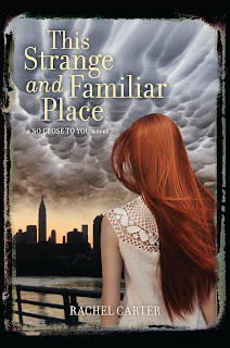 This Strange and Familiar Place - Rachel Carter