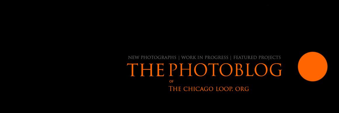 THE CHICAGO LOOP Photoblog