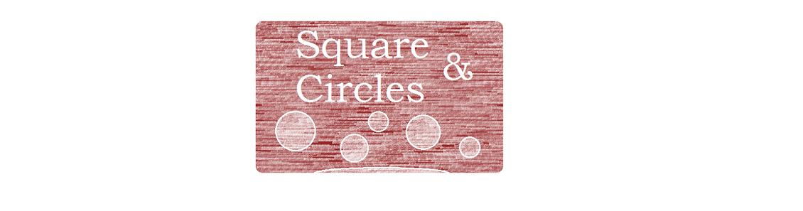 Square & Circles