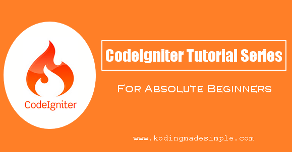 PHP CodeIgniter Tutorials for Beginners Step By Step: Series to Learn ...