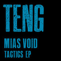 Discosafari - Mias Void - Tactics Ep - Teng Records