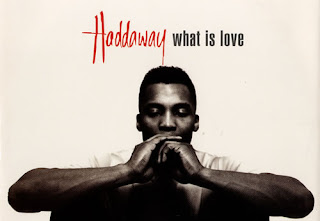 ... do What is Love de Haddaway