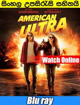 American Ultra 2015 Full Movie Watch Online With SInhala Subtitle