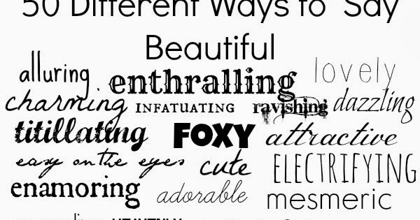 Methodical Living List Of Synonyms For Beautiful