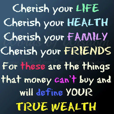 Cherish Your Life Quotes Amusing Cherish Your Life Cherish Your Health Cherish Your Family Cherish