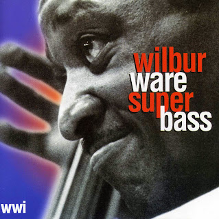 Wilbur Ware, Super Bass
