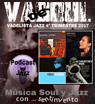 VADELISTA JAZZ 4º TRIMESTRE 2017 PODCAST Nº 19