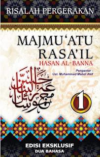 Risalah Pergerakan, Majmu'atu Rasa'il Imam Hasan Al-Banna