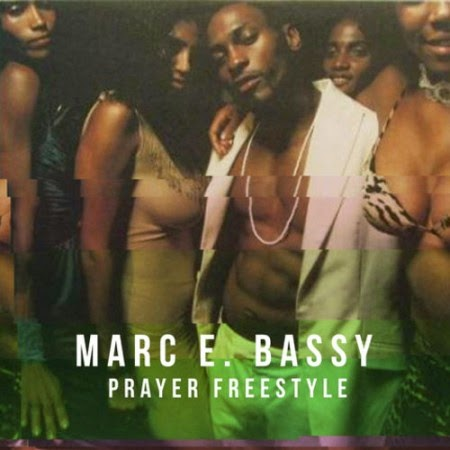 Marc-E-Bassy – Prayer Freestyle Lyrics
