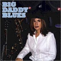 Big Daddy Blues - S/T