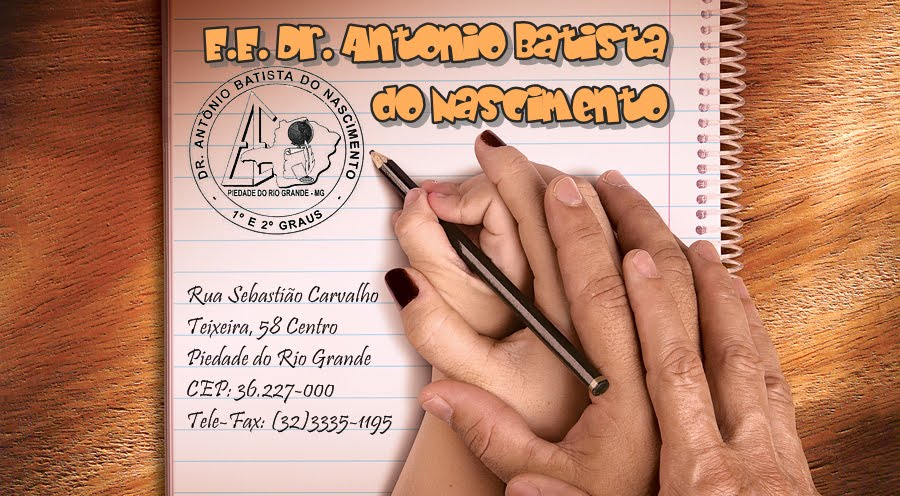 """E.E.""""Dr. Antônio Batista do Nascimento"""""""