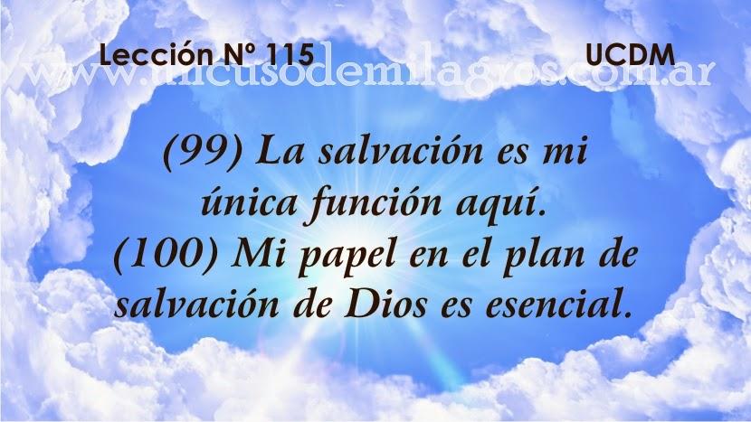 Leccion 115, Un Curso de Milagros