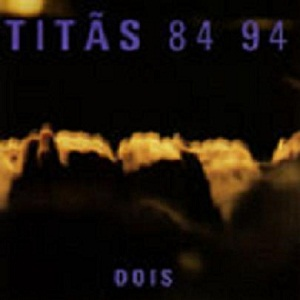 Tit�s - Tit�s 84 94 - DOIS