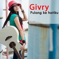 Cover Ghivry - Pulang Ke Hatiku
