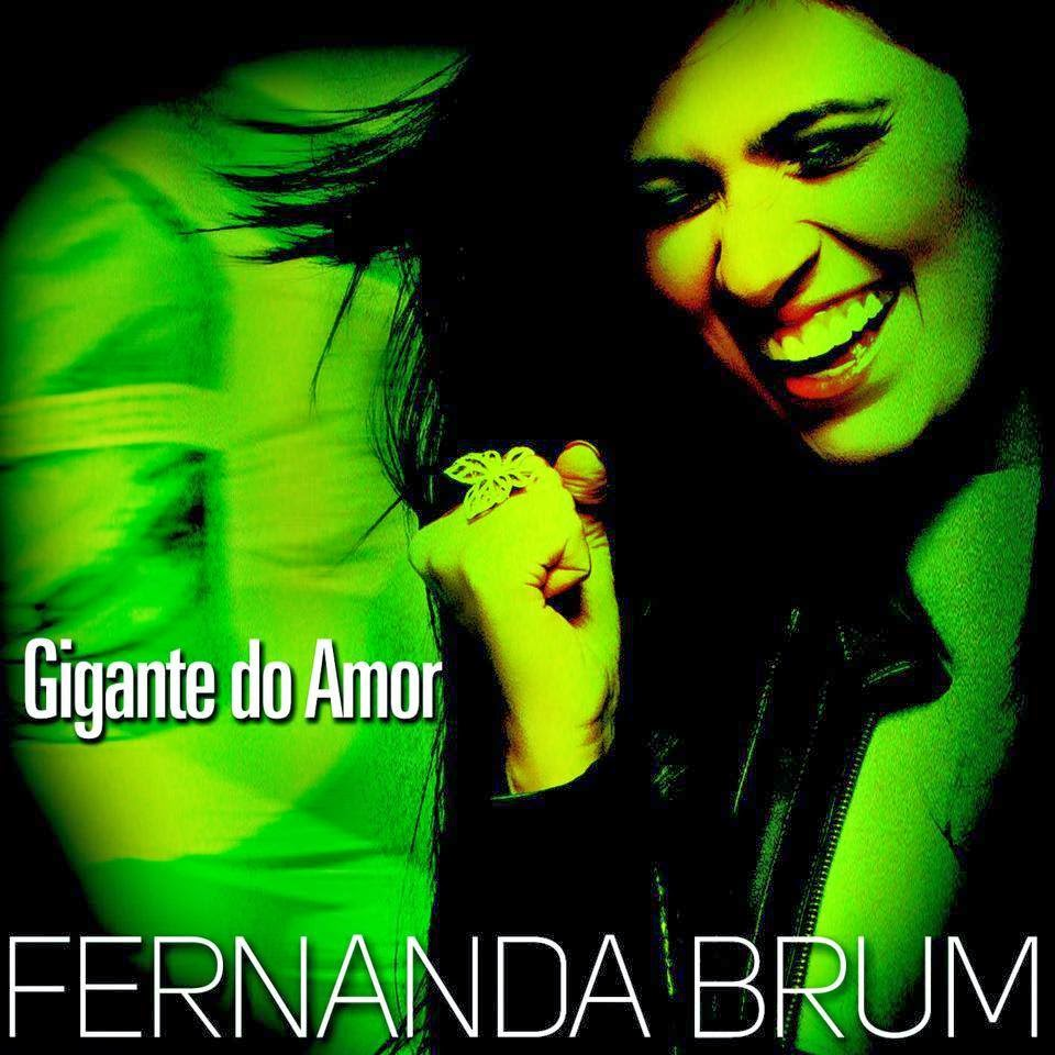 Fernanda Brum - Gigante do Amor - Single 2014